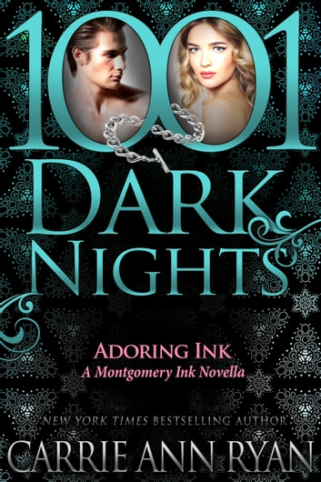 Adoring Ink: A Montgomery Ink Novella ebook by Carrie Ann Ryan