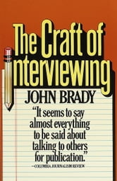 The Craft of Interviewing ebook by John Brady