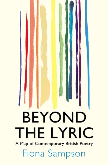 Beyond the Lyric ebook by Fiona Sampson