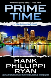 Prime Time - A Charlotte McNally Novel ebook by Hank Phillippi Ryan