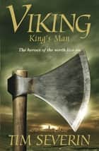 King's Man ebook by Tim Severin
