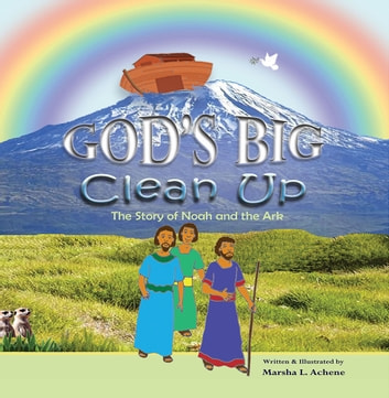 Gods big clean up ebook by marsha l achene 9781514447468 gods big clean up the story of noah and the ark ebook by marsha fandeluxe Ebook collections