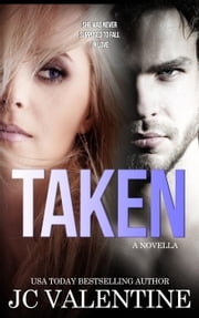 Taken ebook by J.C. Valentine