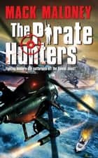 The Pirate Hunters ebook by