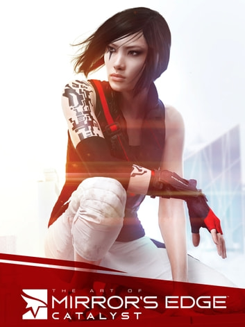 The Art of Mirror's Edge: Catalyst ebook by Various