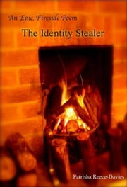 The Identity Stealer ebook by Patrisha Reece-Davies