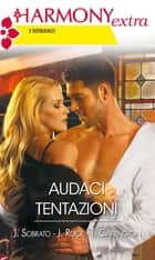 Audaci tentazioni ebook by Joanne Rock, Tori Carrington, Jamie Sobrato