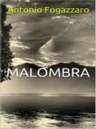 Malombra ebook by Antonio Fogazzaro