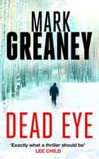 Dead Eye ebook by