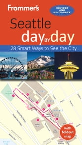 Frommer's Seattle day by day ebook by Donald  Olson