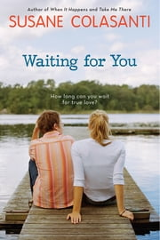 Waiting For You ebook by Susane Colasanti