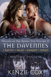 The Davennes: Wolves of the Rising Sun - Volume 2 ebook by Kenzie Cox