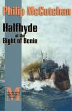 Halfhyde at the Bight of Benin ebook by Philip McCutchan