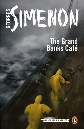 The Grand Banks Café - Inspector Maigret #8 ebook by Georges Simenon