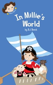 In Millie's World ebook by B.J Beeck
