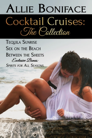 Cocktail Cruises: The Collection ebook by Allie Boniface