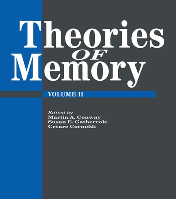 Theories Of Memory II ebook by