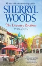 The Devaney Brothers: Ryan and Sean ebook by Sherryl Woods
