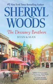 The Devaney Brothers: Ryan and Sean - Ryan's Place\Sean's Reckoning ebook by Sherryl Woods