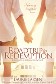 Roadtrip to Redemption - Pawleys Island Paradise, #1 ebook by Laurie Larsen