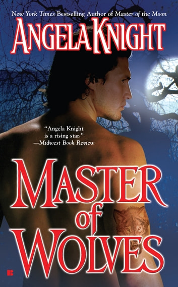 Master of Wolves ebook by Angela Knight