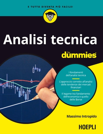 Analisi Tecnica for dummies ebook by Massimo Intropido