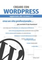 Creare con Wordpress ebook by Filippo Sigotti