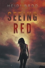 Seeing Red ebook by Heidi Brod
