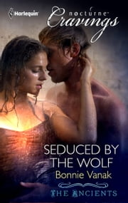 Seduced by the Wolf (Mills & Boon Nocturne Bites) ebook by Bonnie Vanak