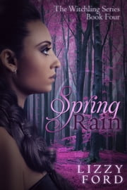 Spring Rain ebook by Lizzy Ford