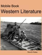 Mobile Book Western Literature ebook by Renzhi Notes