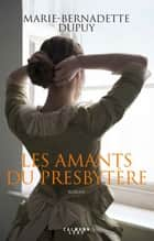 Les Amants du presbytère ebook by