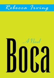 Boca ebook by Rebecca Irving