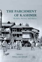 The Parchment of Kashmir ebook by N. Khan