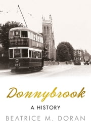 Donnybrook - A History ebook by Beatrice M Doran