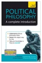 Political Philosophy: A Complete Introduction: Teach Yourself ebook by Phil Parvin,Clare Chambers