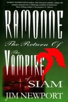 Ramonne: The Return of the Vampire of Siam ebook by Jim Newport