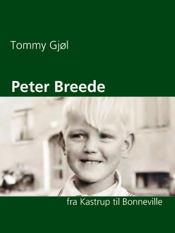 Peter Breede - fra Kastrup til Bonneville ebook by Tommy Gjøl