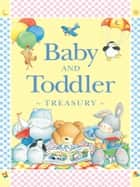 Baby and Toddler Treasury ebook by Marie Birkinshaw