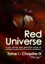The Red Universe Tome 1 Chapitre 9 - Pin'up ebook by Raoulito, Raoul Miclo
