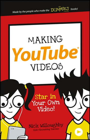 Making Youtube Videos Ebook By Nick Willoughby 9781119177265