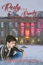 Rexly the Randy Reindeer ebook by Stephani Hecht