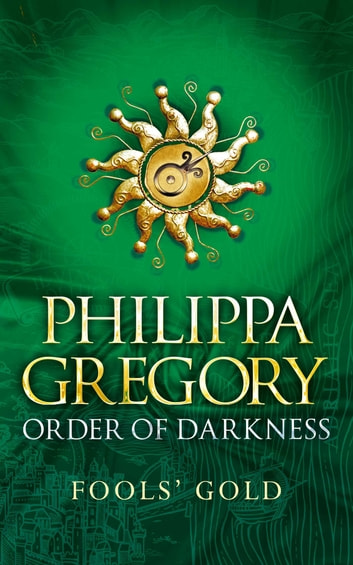 Fools' Gold ebook by Philippa Gregory