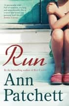Run ebooks by Ann Patchett