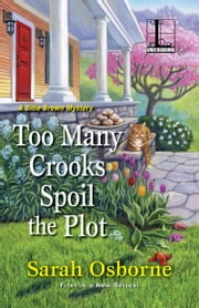 Too Many Crooks Spoil the Plot ebook by Sarah Osborne