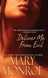 Deliver Me From Evil ebook by Mary Monroe
