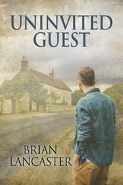 Uninvited Guest ebook by Brian Lancaster,L.C. Chase