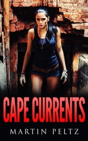 Cape Currents ebook by Martin Peltz