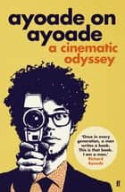 Ayoade on Ayoade ebook by Mr Richard Ayoade