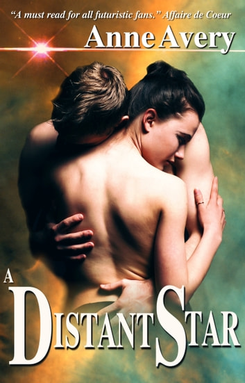 A Distant Star ebook by Anne Avery
